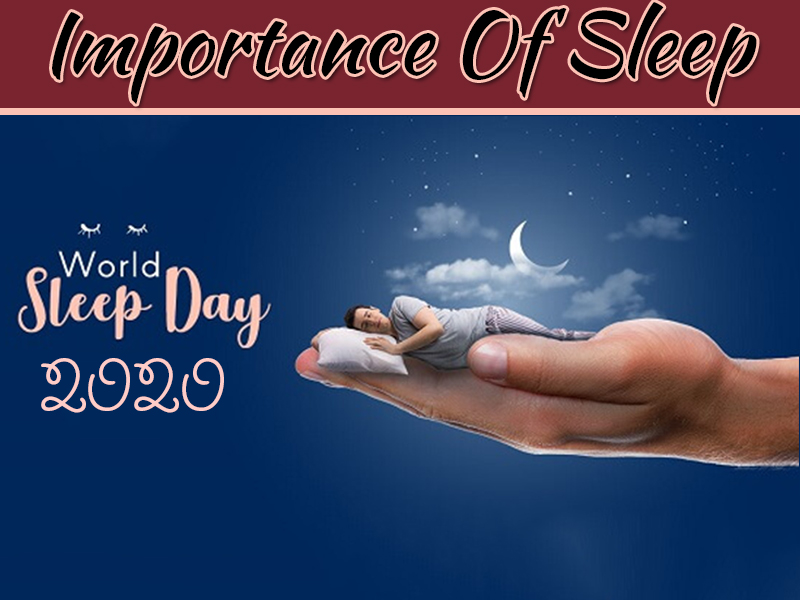 World Sleep Day 2020 – Facts And Importance Of Sleep In Our Lives