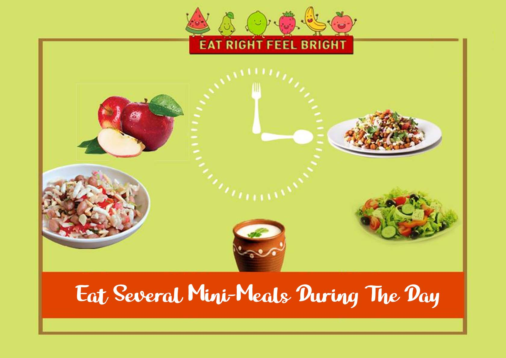 Eat Several Mini-Meals During The Day