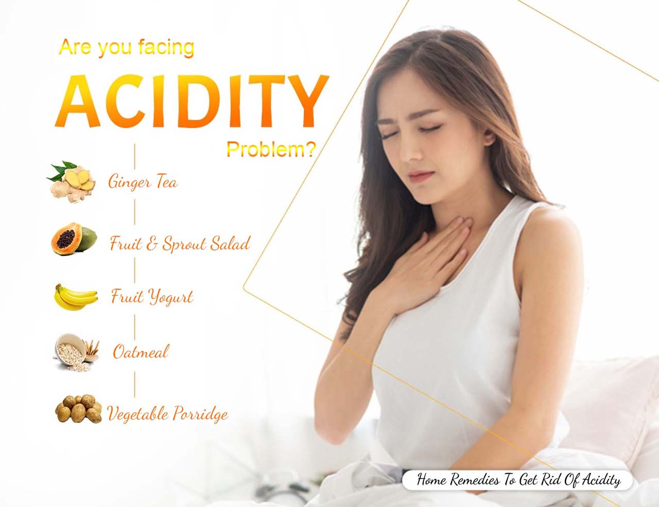Home Remedies To Get Rid Of Acidity