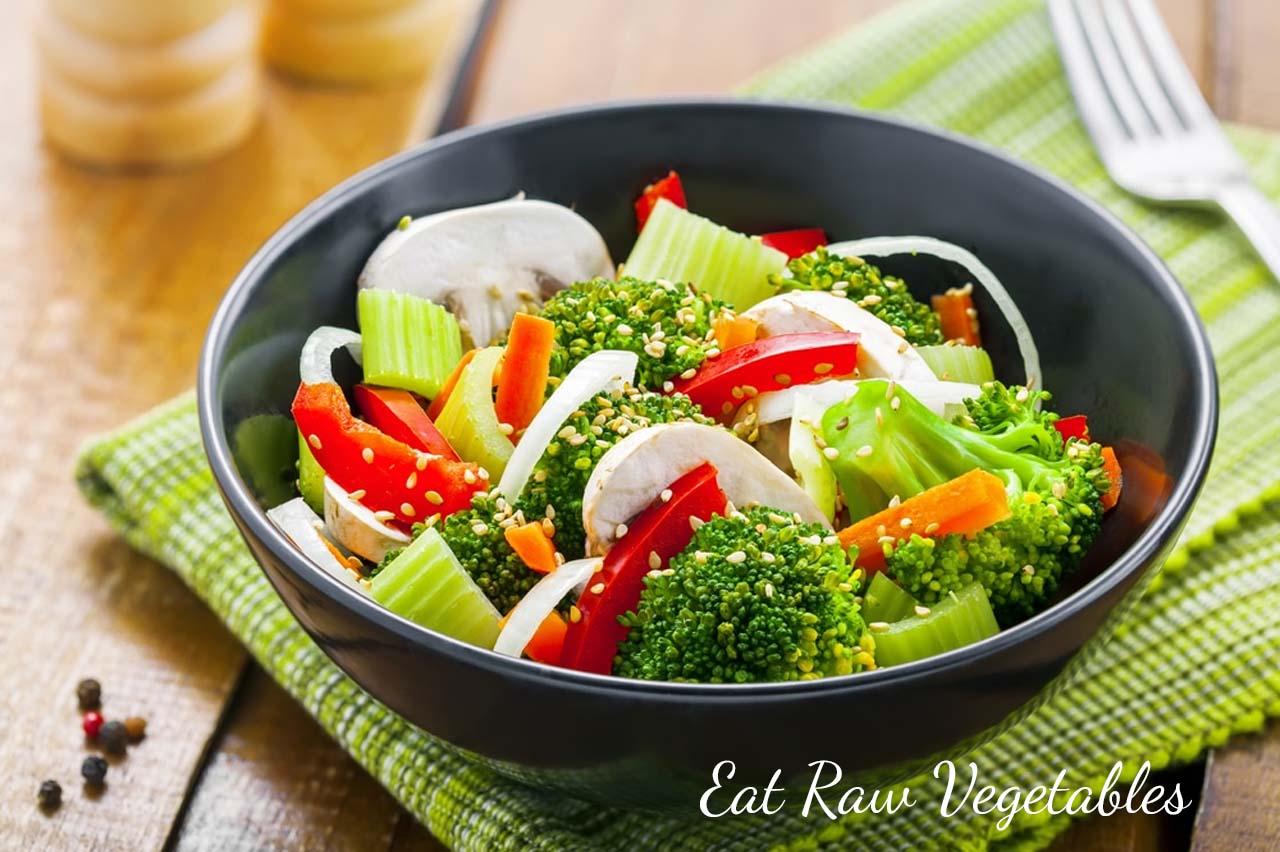 Eat Raw Vegetables