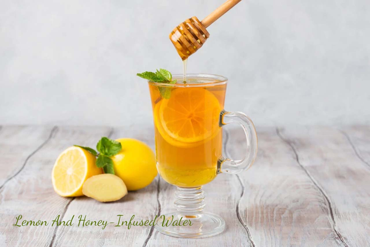 Lemon And Honey-Infused Water